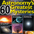 Astronomy's 60 Greatest Mysteries