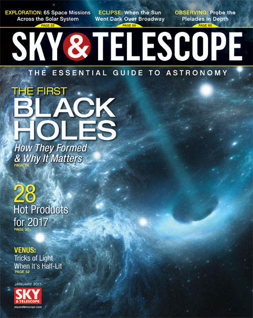 Sky & Telescope Magazine - January 2017